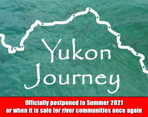 Yukon Journey postponed due to Covid-19